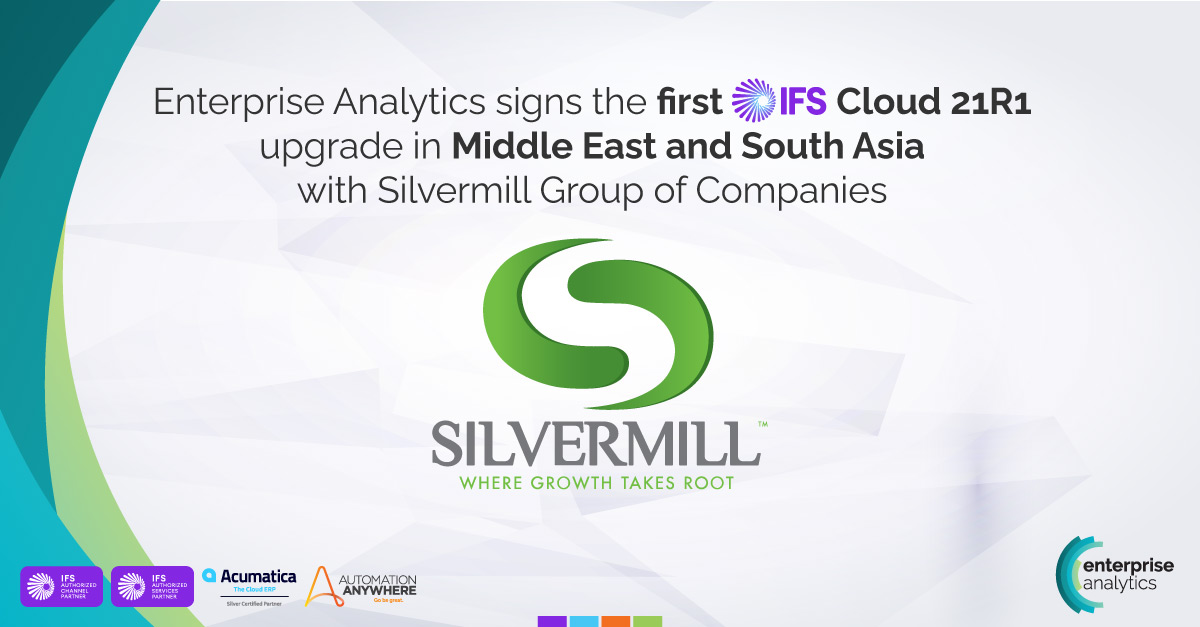 Enterprise Analytics signs the first IFS Cloud upgrade deal in Middle East and South Asia with Silvermill Group